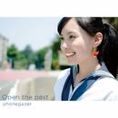 Open the Past E.P./phonegazer