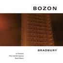 BOZON/BRADBURY