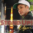 Stand Up!/Edgar