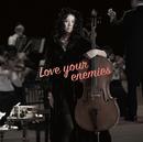 Love your enemies/分島花音