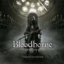 『Bloodborne The Old Hunters』 オリジナルサウンドトラック/Bloodborne