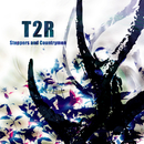 Steppers and Countrymen/T2R