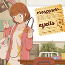 crescendo/eyelis
