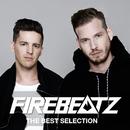Firebeatz -THE BEST SELECTION-/Firebeatz