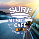 Surf Music Cafe ~ R&B Best Selection for Driving/Cafe lounge resort