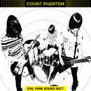 EVIL PARK SOUND SECT/Count Phantom