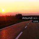 Around~道しるべ~/LUNA