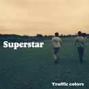 Superstar/Traffic colors