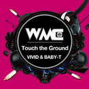 Touch the Ground/VIVID & BABY-T