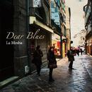 La Mesha/Dear Blues
