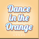 Dance in the Orange/ANNA☆S