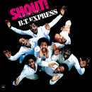 SHOUT! (SHOUT IT OUT)/B.T. EXPRESS