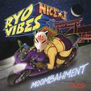 MOOMBAHMENT/RYO VIBES Prod. NICE☆J