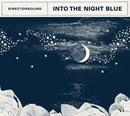 Into the Night Blue/Directorsound