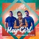 Hey Girl feat. Voz a Voz/LANDO LATIN SAMURAI