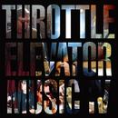 Throttle Elevator Music IV featuring Kamasi Washington/Throttle Elevator Music