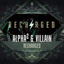 Recharged/Alpha2 & Villain