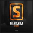 Desire/The Prophet
