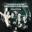 Friction/D-Block & S-te-Fan, Frontliner & Hard Driver