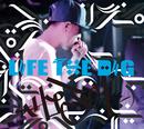 LIFE THE DIG/HI-JET