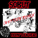 KICKIN' YOUR HEAD/SOBUT