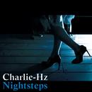 Nightsteps/Charlie-Hz