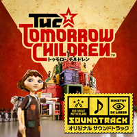 『トゥモロー チルドレン』 オリジナル サウンドトラック