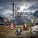 The Brave/JAM Project