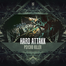 Psycho Killer/Hard Attakk
