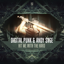 Hit Me With The Hard/Digital Punk & ANDY SVGE
