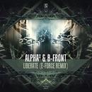 Liberate (E-Force remix)/Alpha2 & B-Front