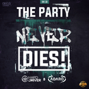 The Party Never Dies/Hard Driver & Adaro