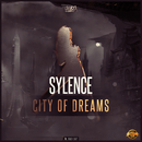 City of Dreams/Sylence