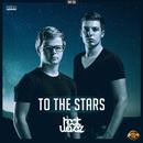 To The Stars/Heatwavez