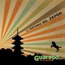 La Historia del Japon/Guarapo de la Bomba