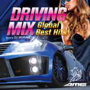 DRIVING MIX ~Global Best Hits!~ Mixed by DJ MURAUCHI/DJ MURAUCHI