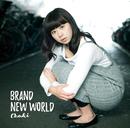 BRAND NEW WORLD/Chaki