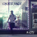 Concrete Jungle/M-City