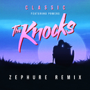 Classic (feat. Powers) [Zephure Remix]/The Knocks