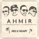 See U Again/Ahmir