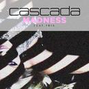 Madness (feat. Tris)/Cascada