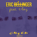 Creep (feat. T-Boz)/Eric Bellinger