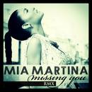 Missing You (Remix)/Mia Martina