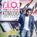 Komodo (Hard Nights) [feat. U-Jean] [Remixes]/R.I.O.