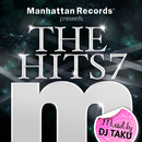 "Manhattan Records Presents ""The Hits"" Vol.7 (mixed by DJ TAKU)/V.A."