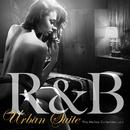 R&B Urban Suite Vol.2 - 大人のメロウR&Bコレクション/V.A.