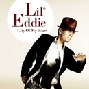 City Of My Heart/Lil Eddie