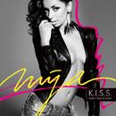K.I.S.S. (Bonus Track Version)/Mya