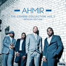 The Covers Collection Vol.3 - Special Edition/Ahmir