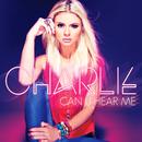 Can U Hear Me/Charlie